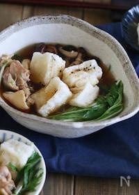 『揚げ餅のきりたんぽ鍋風スープ』