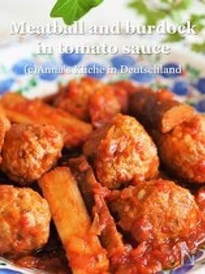 意外な組み合わせが美味しい♪【肉団子とゴボウのトマト煮 】