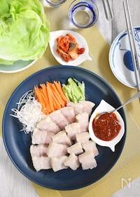 『韓国風ゆで豚「ポッサム」』