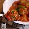 【動画で解説!】揚げずに作る肉団子でミートボールのトマト煮込み