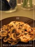 鶏胸肉の白ワインソテー マッシュルーム添え