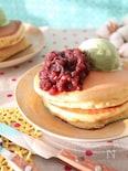 休日の朝食に!宇治金時パンケーキ