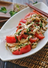 『*茹で鶏とトマトの薬味サラダ*』