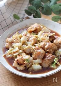 『タレが絶品!ご飯が進む♡白菜と鶏肉の照り炒め』