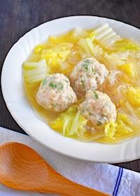 『白菜と春雨の鶏だんごスープ』