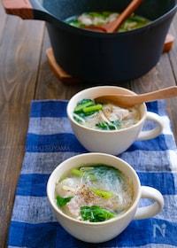 『さっぱり旨塩!!豚バラもやしと小松菜の具沢山春雨スープ』