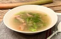 ルバーブの酸味とトロミを楽しむサワースープ♪