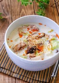 『*鶏肉とキャベツの中華風味噌ミルクスープ*』