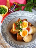 【厚揚げの角煮】時短でヘルシー厚揚げとゆで卵のコッテリ角煮