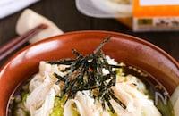レンジで簡単ヘルシー♡【柔らかささみと白菜漬けのだし茶漬け】