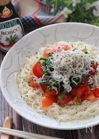 『オリーブオイルでイタリアン風!トマトとしらすの旨塩そうめん』