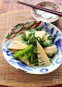 『5分で本格和食♡菜の花と筍のさっと煮』
