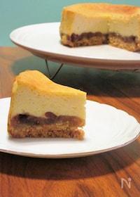 『あんこのベークドチーズケーキ』