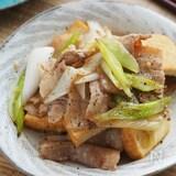ねぎがとろ甘♡ご飯がススム『厚揚げと豚バラの旨塩炒め』