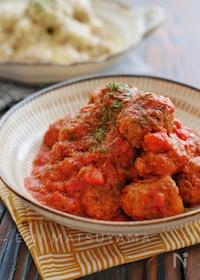 『*コロコロミートボールのトマトソース煮*』