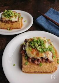『しらすと納豆の厚揚げステーキ』