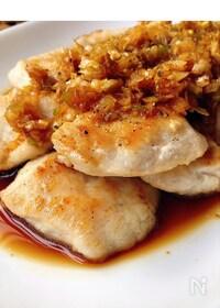 『風邪予防✧鶏むねとたっぷりネギの甘酢ソースかけ』