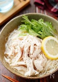 『ゆで鶏と水菜のつるつる塩そうめん【#夏休み#ランチ】』