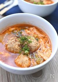 『鶏団子と白菜の辛うま韓国風スープ』