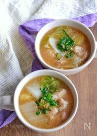 『トロトロ白菜と柔らか鶏肉の温かとろみスープ』