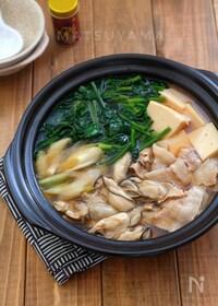 『*牡蠣と豚肉とほうれん草の鍋*』