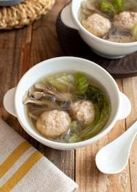 『鶏だんごと白菜の春雨スープ。具沢山!やさしい和風味。』