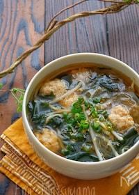 『包丁不要!簡単!鶏団子とわかめともやしの春雨スープ』