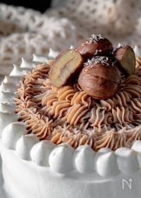 『極上の味♡モンブランショートケーキ』