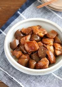 『作りおき&お弁当にも*鶏肉とこんにゃくの照り煮』