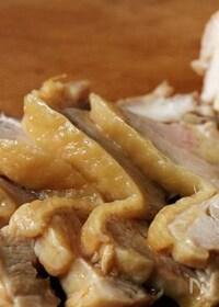 『コトコト煮るだけの鶏チャーシュー』