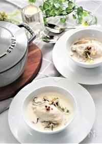 『牡蠣と白菜のチャウダー』