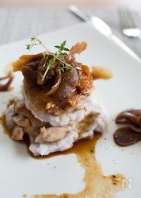 『鶏肉と里芋のミルフィーユ仕立て 和風きのこソース』