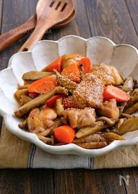 『根菜ときのこと鶏肉のこっくり炒め』
