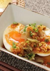『半熟卵とザーサイの中華風ピリ辛だれ』