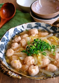 『はんぺん入り鶏団子と白菜のとろーり春雨煮』