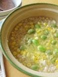 夏の胃腸疲れに。とうもろこしと枝豆のお粥