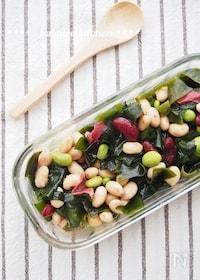 『【包丁いらずの常備菜】豆とわかめの和風マリネ』
