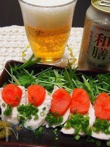 ビールに合う!和のおつまみ♪ 茹で鶏胸肉刺し