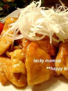 体ポカポカご飯旨々♪鶏むね肉の生姜ソースがらめ